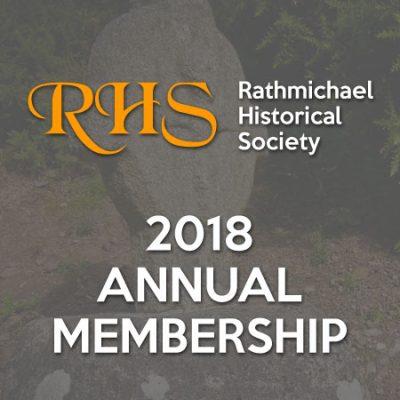 Rathmichael Historical Society 2018 Membership